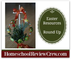 2018 Easter Resources Round Up {Homeschool Link UP}