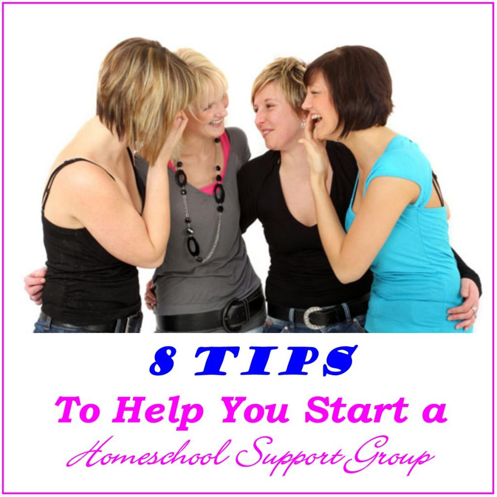 8 Tips to Help You Start a Homeschool Support Group
