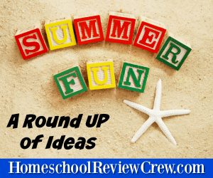 Round UP of Summer Holiday Ideas / fun {Homeschool Blog Link UP}