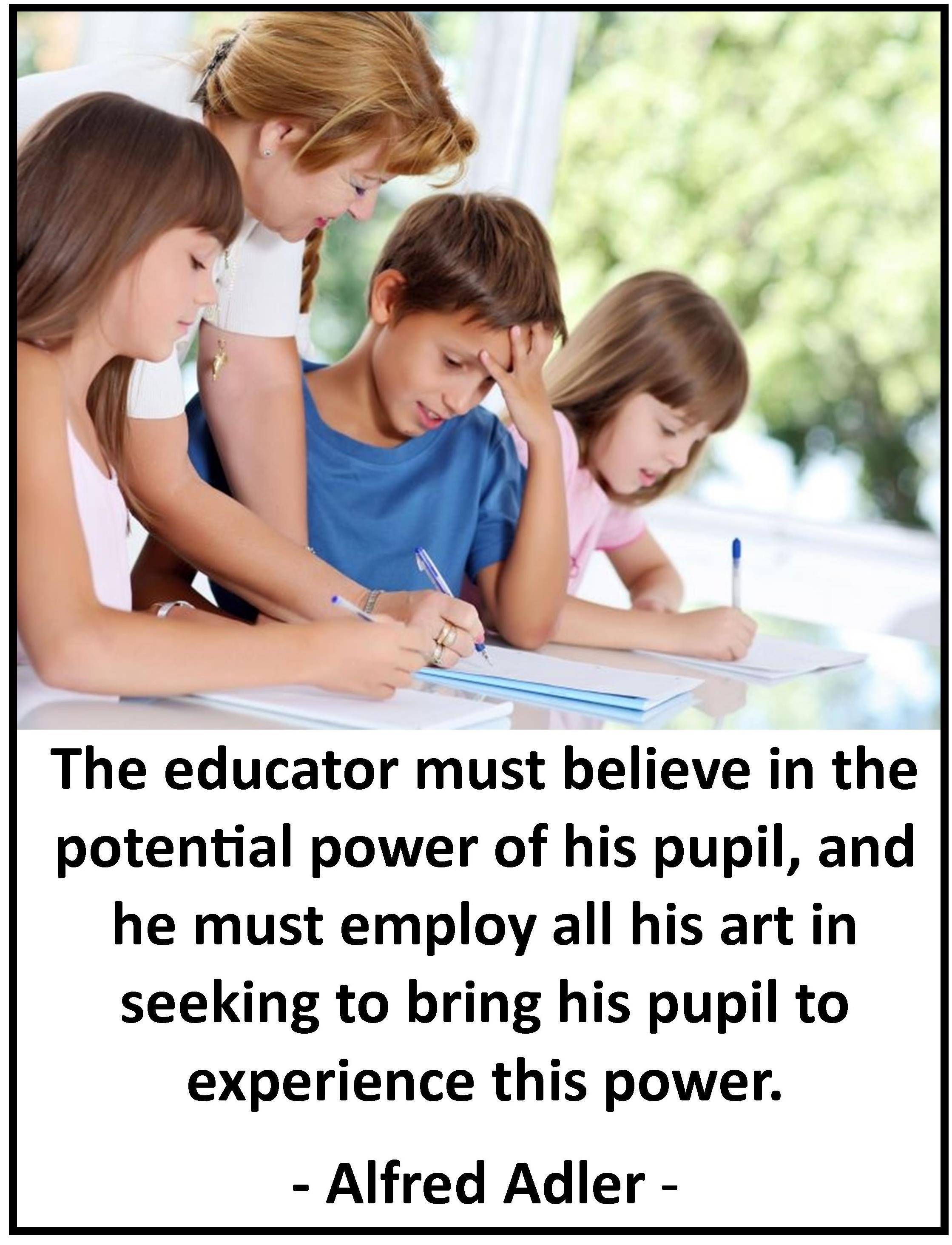 Alfred Adler quote on Education and Teachers