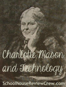 Charlotte-Mason-Technology