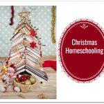 Christmas Homeschooling