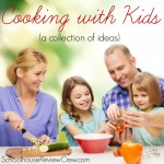 Cooking with Kids Ideas
