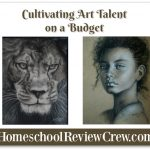 Cultivating Art Talent on a Budget {Homeschool Linky Party}