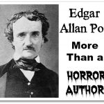 Edgar Allan Poe – More Than a Horror Author