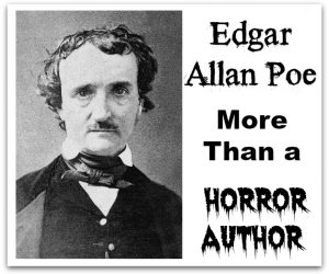 Edgar Allan Poe – More Than a Horror Author