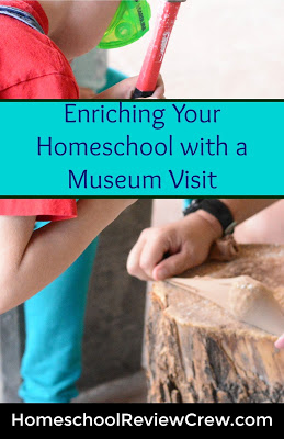Enriching Our Homeschool with a Museum Visit {Homeschool Link Up}