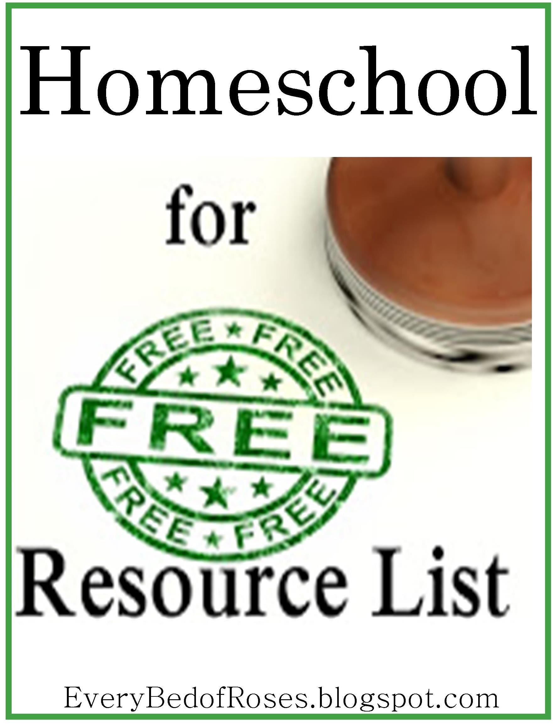 Every Bed of Roses Homeschool For FREE Resource List