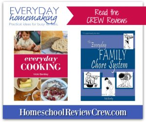 Everyday Cooking and Chores Systems for your Family {Everyday Homemaking Reviews}