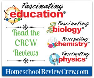 Biology, Chemistry & Physics {Fascinating Education Reviews}