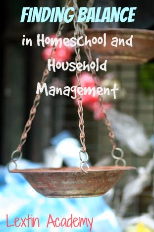 Finding Balance in Homeschool and Household Management