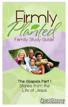 Firmly Planted Gospels