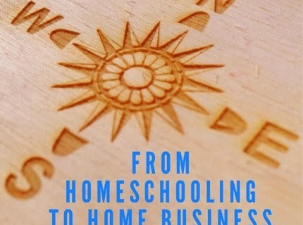From Homeschooling to Home Business