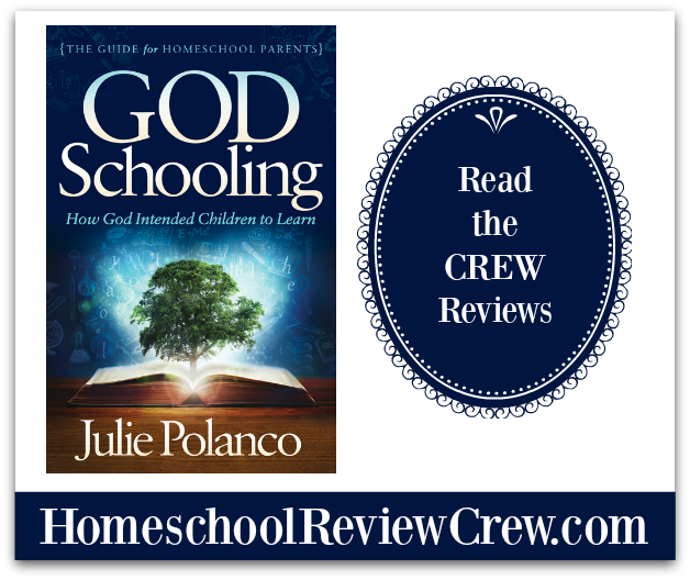 God Schooling: How God Intended Children to Learn {Julie Polanco Reviews}