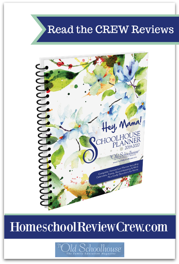 Hey, Mama! Homeschool Planner for 2019/20 Year {The Old Schoolhouse® Reviews}