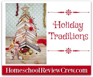 Holiday Traditions {Homeschool Link UP}