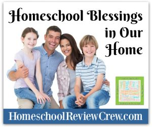Homeschool Blessings in Our Home