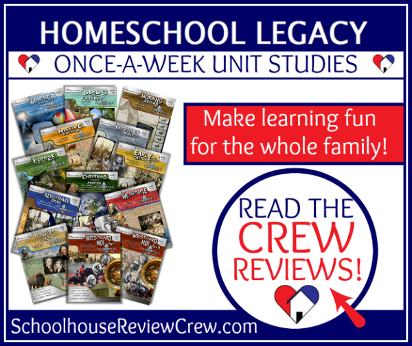 Homeschool Legacy Once-a-Week Unit Studies Review