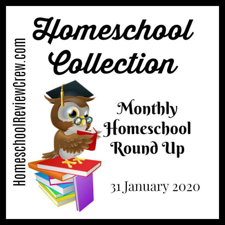 Monthly Homeschool Round Up - January 2020 {Homeschool Collection}