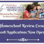 2018 Homeschool Review Crew Applications Now Open