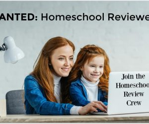 Wanted: Homeschool Families to Join Our Review Teams