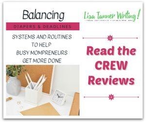 Balancing Diapers and Deadlines {Lisa Tanner Writing Reviews}
