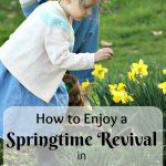 A Springtime Revival for Your Homeschool