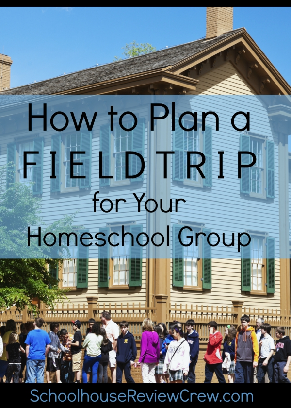How to Plan a Field Trip for your Homeschool Group