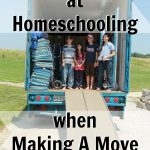 How to Succeed at Homeschooling When Making a Move {Homeschool Link UP}