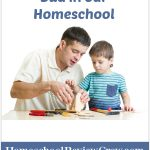 How we involve Dad in our Homeschool {Link UP}