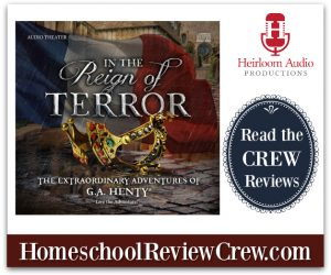 In the Reign of Terror {Heirloom Audio Productions Reviews}