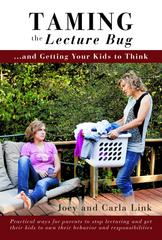 Taming the Lecture Bug and Getting Your Kids to Think Book, parenting, dating, courting, thinking