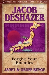 Christian Heroes: Then & Now Jacob Deshazer Forgive Your Enemies Janet & Geof Benge book cover