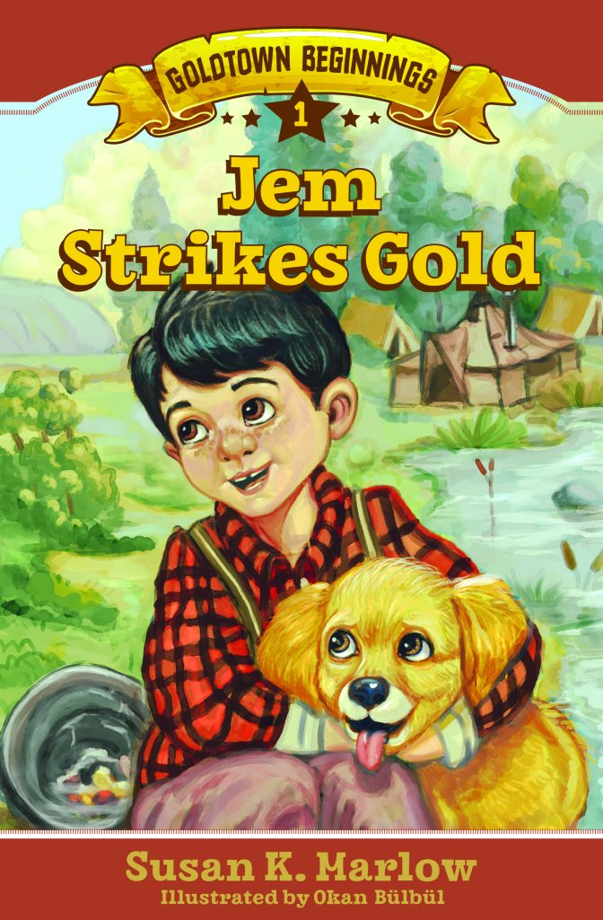Book Cover: Book 1 of Goldtown Beginnings Title Jem Strikes Gold by Susan K Marlow
