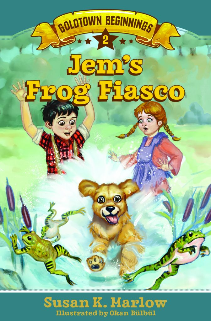 Book Cover: Book 2 of Goldtown Beginnings Title Jem's Frog Fiasco by Susan K Marlow