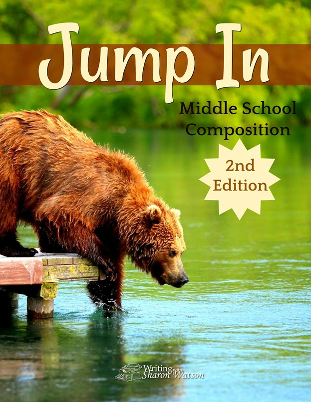 Jump In Middle School Composition 2nd Edition by Writing with Sharon Watson