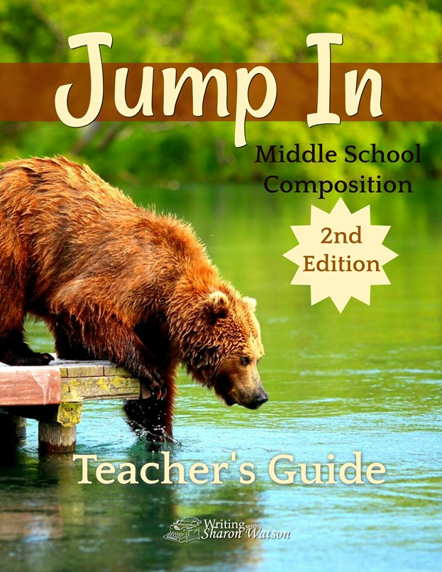 Jump In Middle School Composition 2nd Edition Teachers Guide by Writing with Sharon Watson