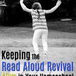 Keeping the Read Aloud Revival Alive {Day 1 Homeschool Blog Hop}