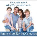 Let's Talk About Why We Homeschool {Homeschool Link UP}