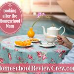 Looking after the Homeschool Mom