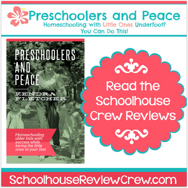 Homeschooling with Little Ones Underfoot (Preschoolers and Peace Review)