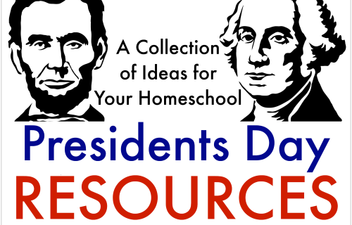 Presidents Day Resources - A Collection of Ideas for Your Homeschool