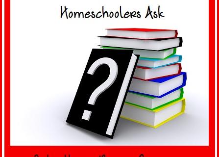 Questions New Homeschoolers Ask2