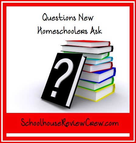 Questions New Homeschoolers Ask2