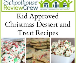 SchoolhouseReviewCrew-Kid-Approved-Christmas-Dessert-and-Treat-Recipes