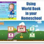 Using  World Book in your  Homeschool