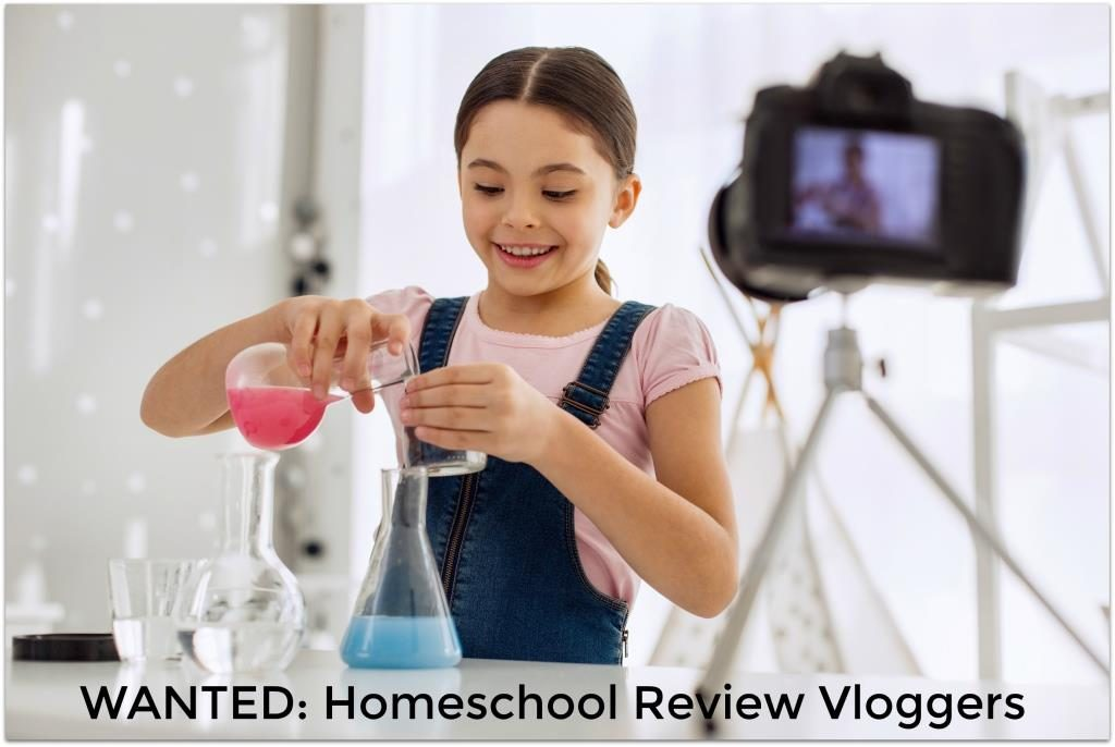 Wanted Homeschool Review Vloggers to review homeschool products