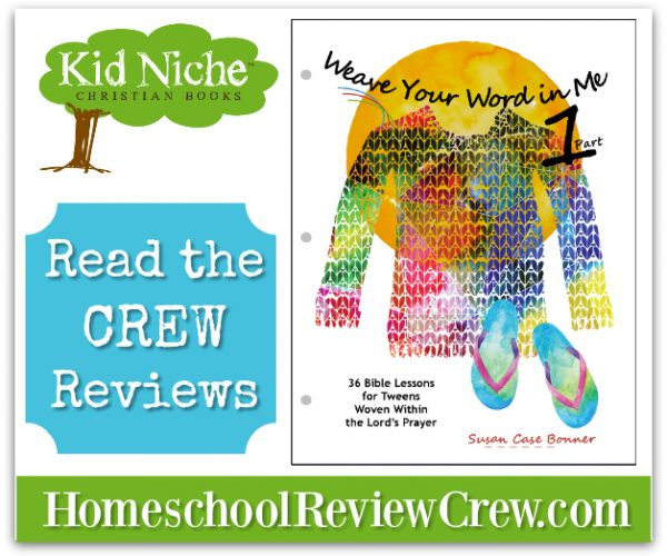 Weave Your Word in Me {Kid Niche Christian Books Reviews}