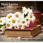 When Mom Learns – Mother Culture Explained {Homeschool Link Up}