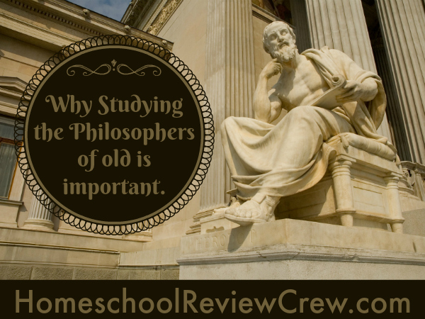 Why Studying the Philosphers of old is important